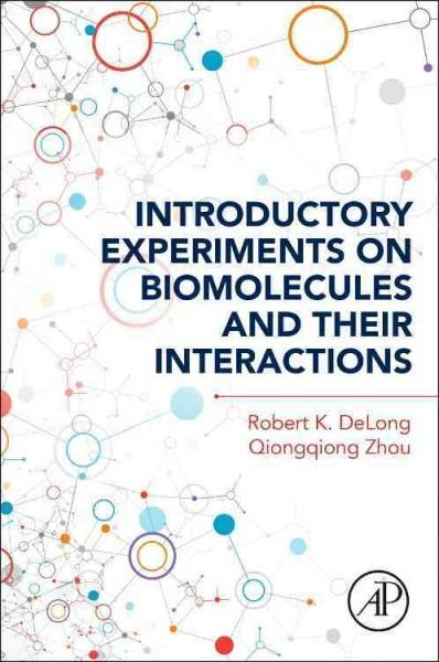 Introductory Experiments on Biomolecules and Their Interactions (Paperback)