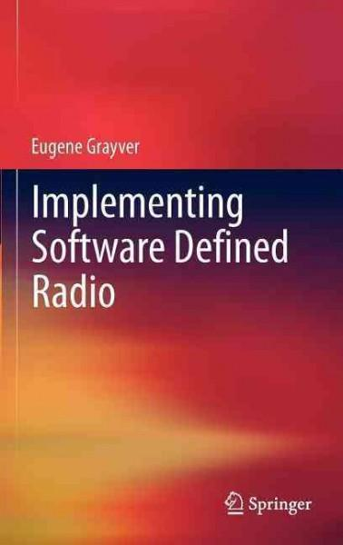 Implementing Software Defined Radio (Hardcover)